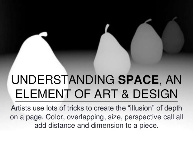 Elements Of Fine Arts : Space powerpoint