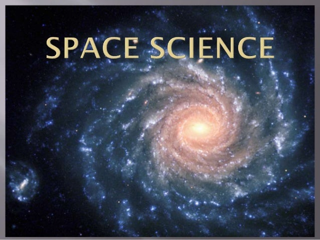 Outline of space science