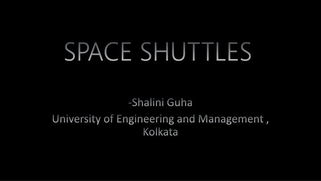 Essential Components • Each Space Shuttle was a reusable launch system composed of three main assemblies: the reusable orb...