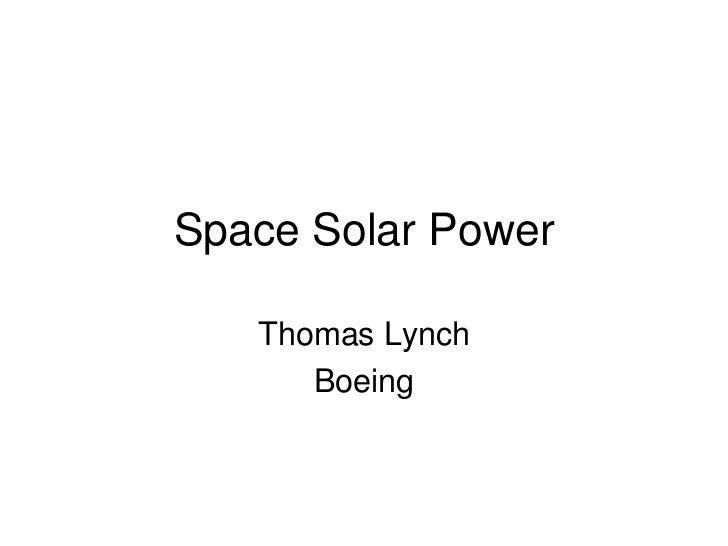 SpaceSolarPower   ThomasLynch      Boeing