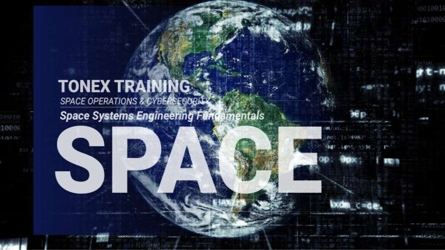 W H A T I S ? SpaceSystemsEngineering
