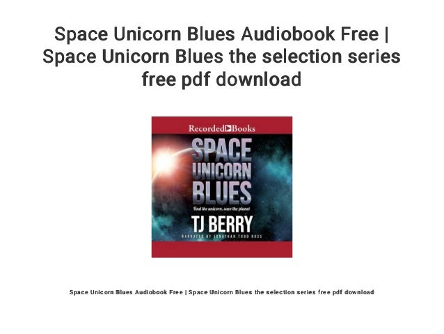 Space Unicorn Blues Audiobook Free | Space Unicorn Blues the