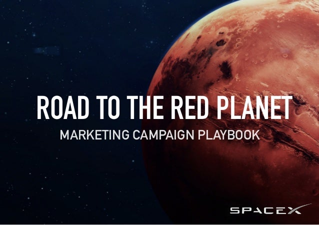 ROAD TO THE RED PLANET MARKETING CAMPAIGN PLAYBOOK