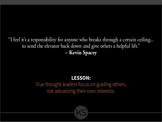 """""""I feel it's a responsibility for anyone who breaks through a certain ceiling... to send the elevator back down and give o..."""