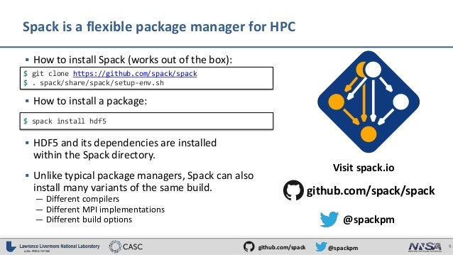 Spack - A Package Manager for HPC