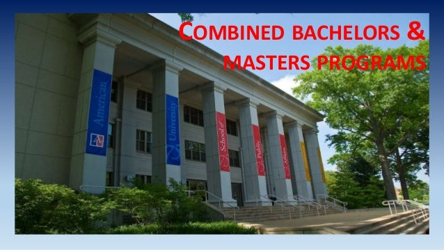 COMBINED BACHELORS & MASTERS PROGRAMS