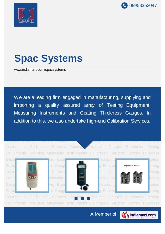 09953353047    Spac Systems    www.indiamart.com/spacsystemsCoating   Thickness   Gauges     Parameter   Testing   Equipme...