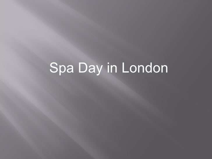 Spa Day in London