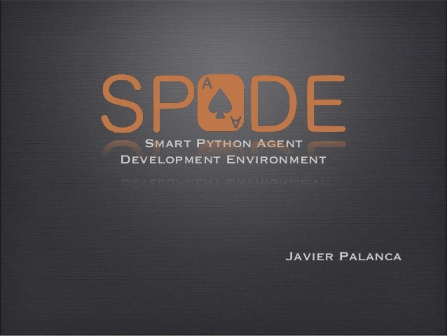 Javier Palanca Smart Python Agent Development Environment