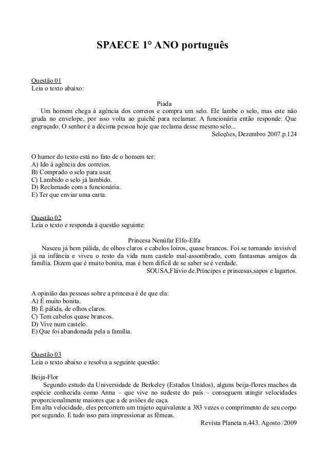 SPAECE 1° ANO portuguêsQuestão 01Leia o texto abaixo:                                             Piada   Um homem chega à...