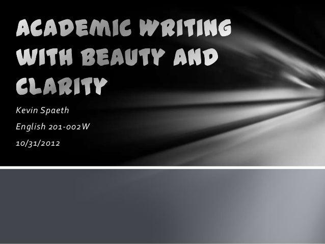 Kevin SpaethEnglish 201-002W10/31/2012