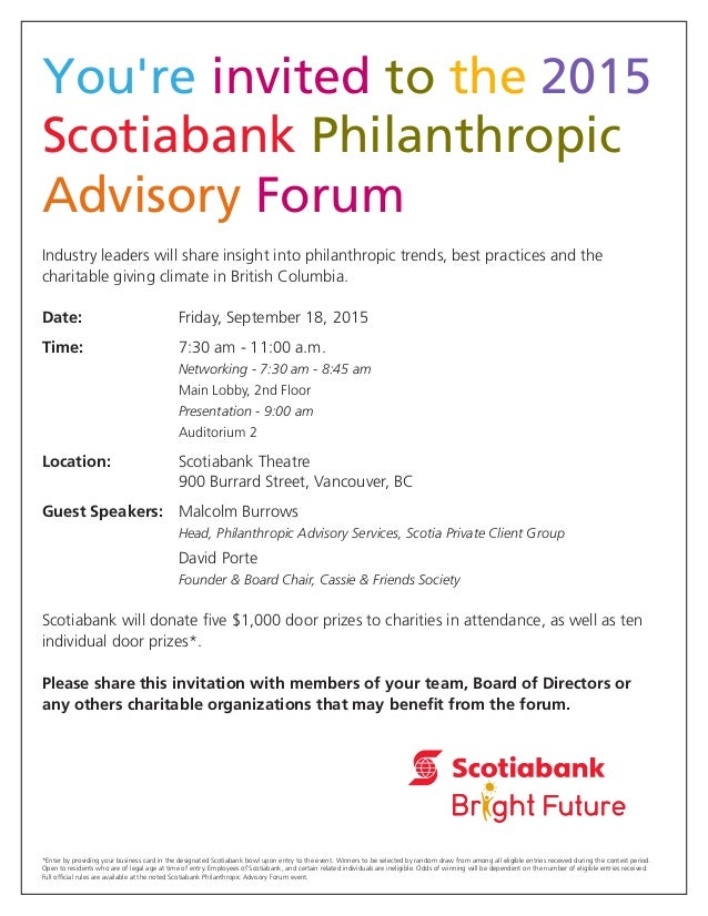 You're invited to the 2015 Scotiabank Philanthropic Advisory Forum Industry leaders will share insight into philanthropic ...