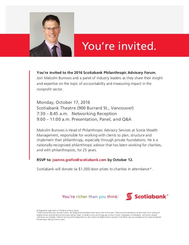 You're invited to the 2016 Scotiabank Philanthropic Advisory Forum. Join Malcolm Burrows and a panel of industry leaders a...