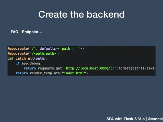 SPA with Flask & Vue | @vannsl Create the backend - FAQ - Endpoint…