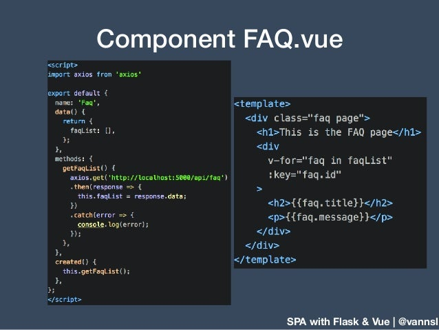 SPA with Flask & Vue | @vannsl Component FAQ.vue