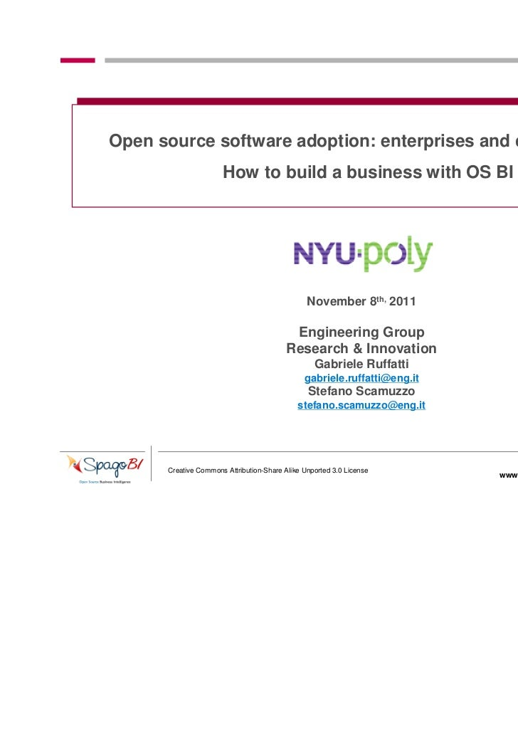 Open source software adoption: enterprises and communities                      How to build a business with OS BI        ...