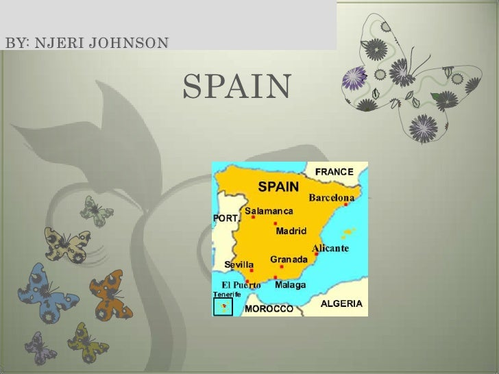 SPAIN<br />By: Njeri Johnson<br />