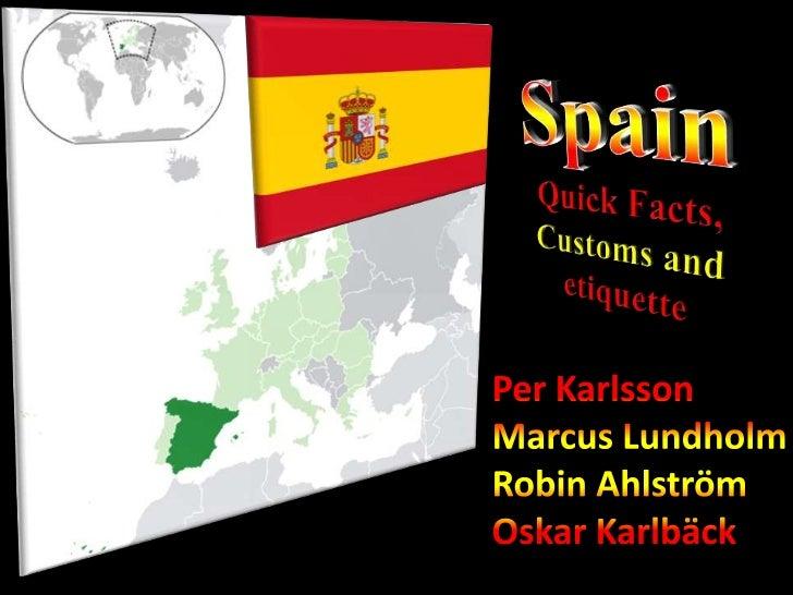 Quick Facts                    Capital: MadridArea: 504 750 km2                               Population: 47 150 000      ...