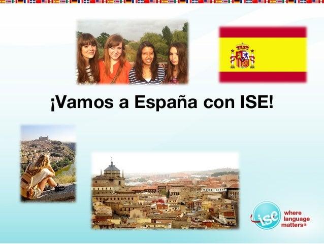 ¡Vamos a España con ISE!