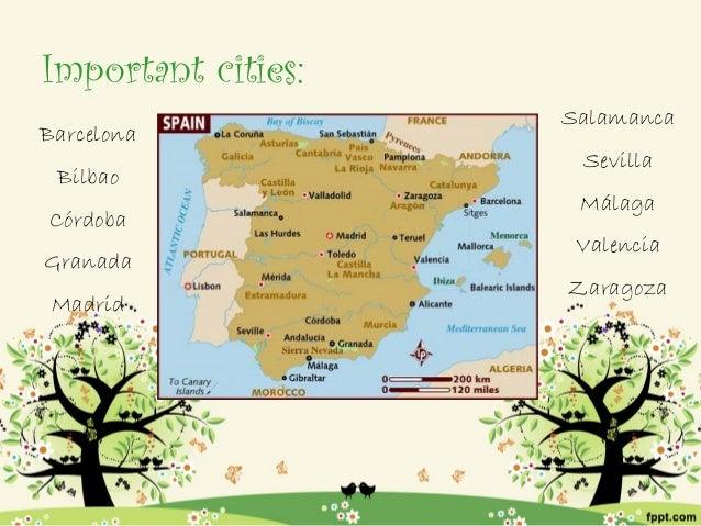 Important cities:                    SalamancaBarcelona                     Sevilla Bilbao                     MálagaCórdo...