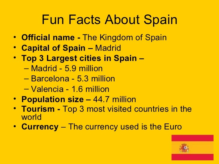 Spain fun facts the best fact in 2018 for Fun facts about america