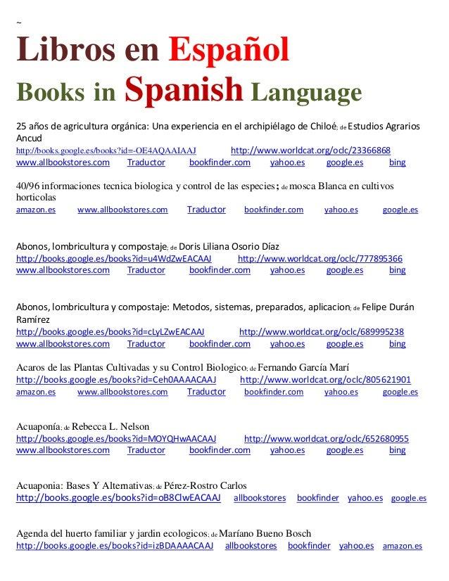 ~ Libros en Español Books in Spanish Language 25 años de agricultura orgánica: Una experiencia en el archipiélago de Chilo...