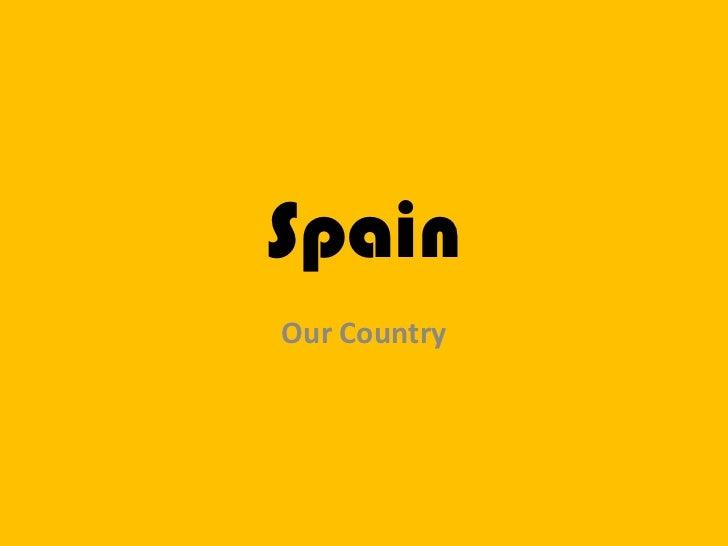 SpainOur Country