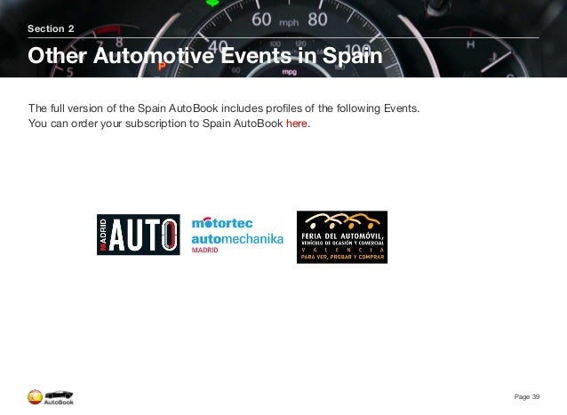 Section 2 Other Automotive Media in Spain Page 42 The full version of the Spain AutoBook includes profiles of the following...