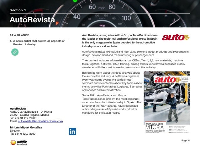 Section 2 Automotive Media in Spain Page 37 The full version of the Spain AutoBook includes profiles of the following Media...