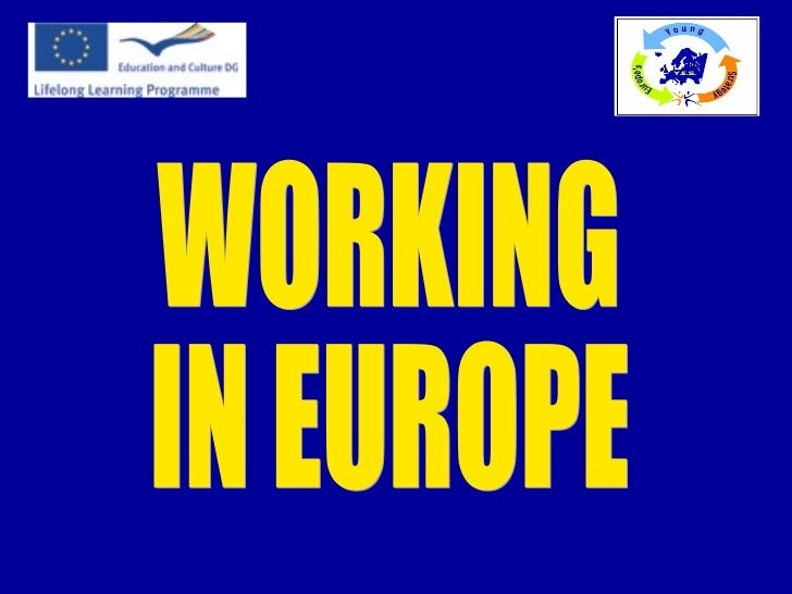 WORKING IN EUROPE