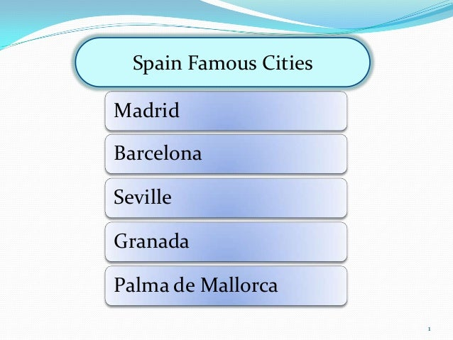 MadridBarcelonaSevilleGranadaPalma de MallorcaSpain Famous Cities1