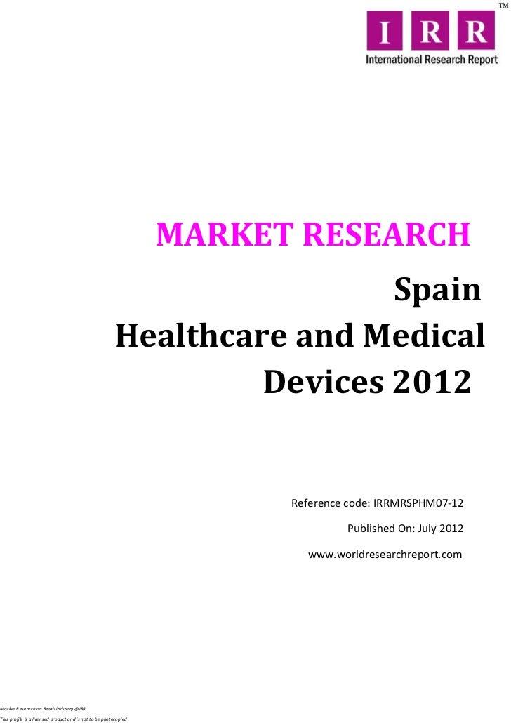 MARKET RESEARCH                                                                         Spain                             ...