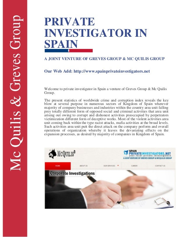 McQuilis&GrevesGroup PRIVATE INVESTIGATOR IN SPAIN A JOINT VENTURE OF GREVES GROUP & MC QUILIS GROUP Our Web Add: http://w...