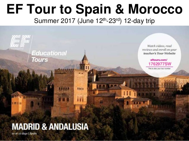 1762977SW EF Tour to Spain & Morocco Summer 2017 (June 12th-23rd) 12-day trip