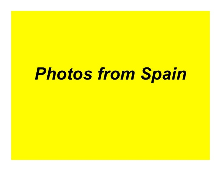 Photos from Spain