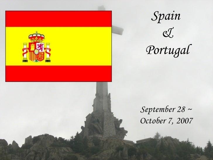 Spain    & PortugalSeptember 28 ~October 7, 2007