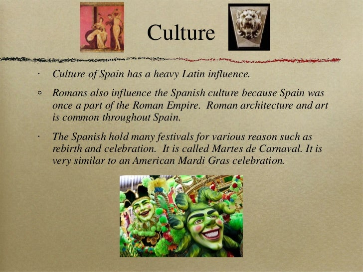 culture of spain vs culture of Spain is a fantastically welcoming, vibrant country, characterized by its love of life with a population of over 44 million it's a diverse place, too, with.