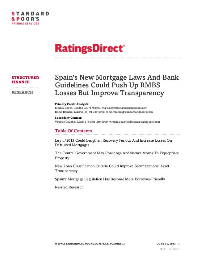 Spains New Mortgage Laws And BankGuidelines Could Push Up RMBSLosses But Improve TransparencyPrimary Credit Analysts:Mark ...