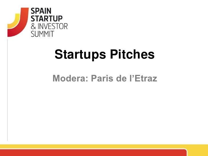 Startups PitchesModera: Paris de l'Etraz