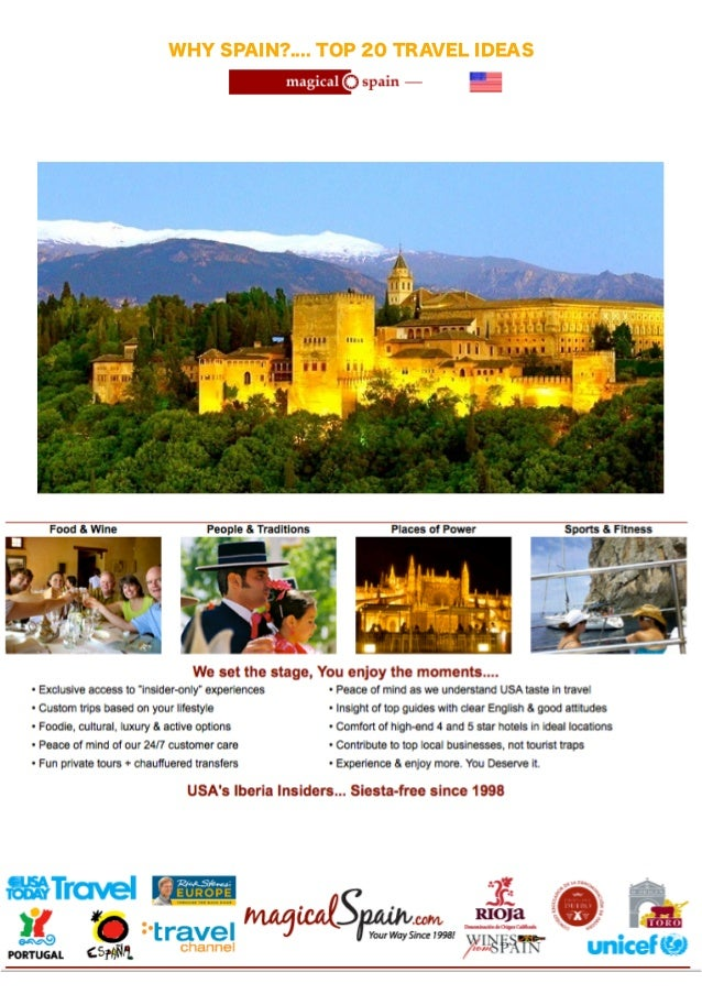 WHY SPAIN?.... TOP 20 TRAVEL IDEAS  !  !  !