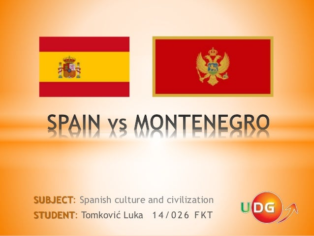 SUBJECT: Spanish culture and civilization STUDENT: Tomković Luka 14/026 FKT