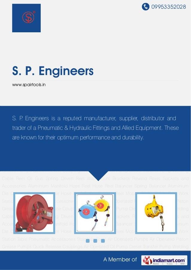 09953352028A Member ofS. P. Engineerswww.spairtools.inHose Reel Hose Reel Balancer Spring Balancer Aluminium Die Casting S...