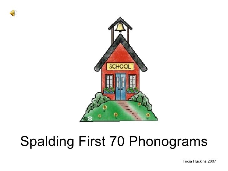Spalding First 70 Phonograms Tricia Huckins 2007