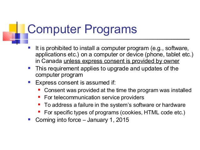 Computer Programs  It is prohibited to install a computer program (e.g., software, applications etc.) on a computer or de...