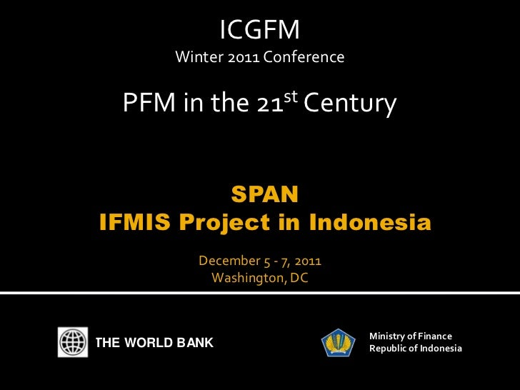 ICGFM         Winter 2011 Conference   PFM in the 21st Century          SPANIFMIS Project in Indonesia            December...