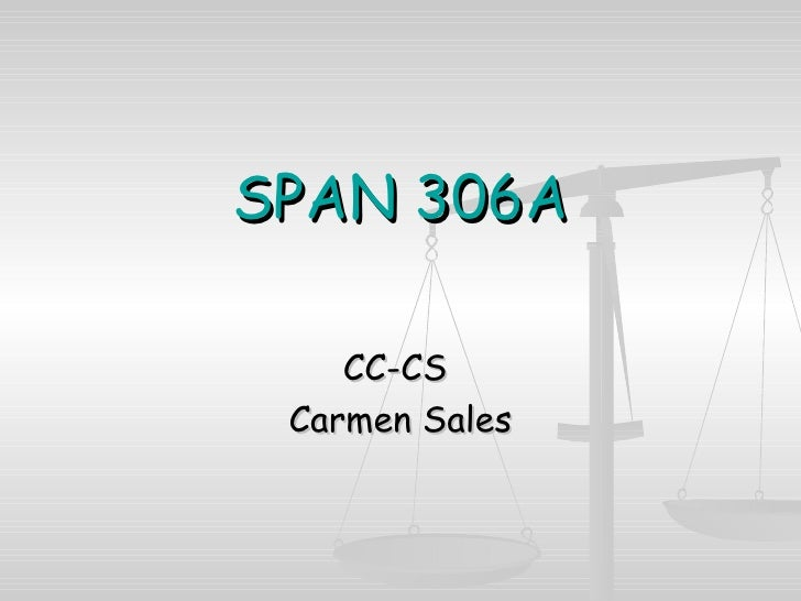 SPAN 306A CC-CS  Carmen Sales