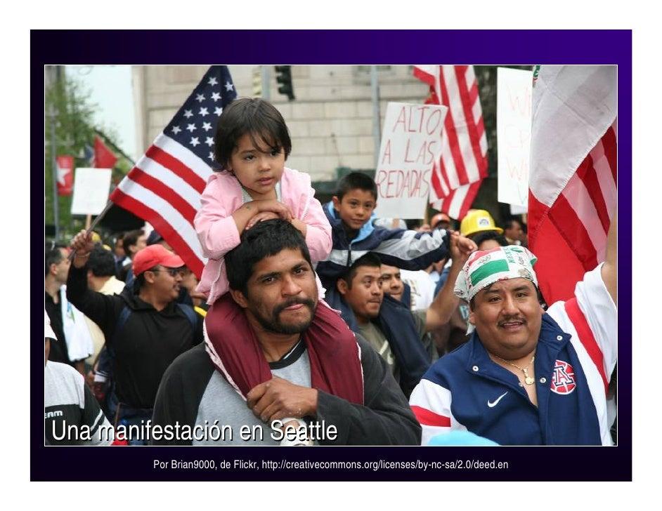 Una manifestación en Seattle          Por Brian9000, de Flickr, http://creativecommons.org/licenses/by-nc-sa/2.0/deed.en