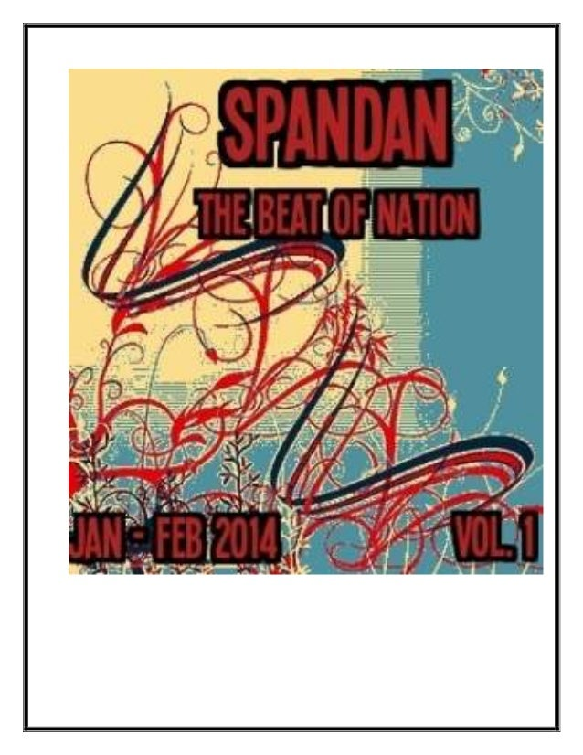 Spandan – The Beat of Nation: A Bilingual Monthly Magazine and an effort to cover various issues, aspects related to India...