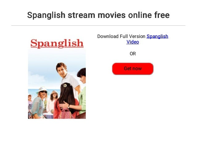 Spanglish Stream