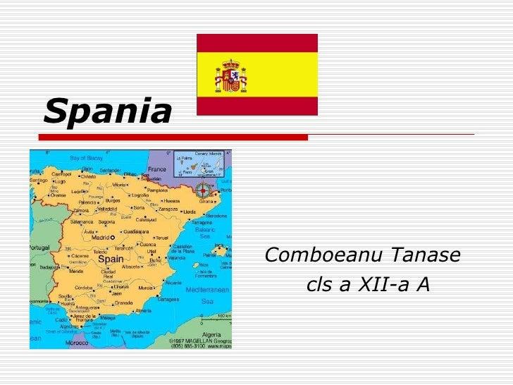 Spania Comboeanu Tanase cls a XII-a A